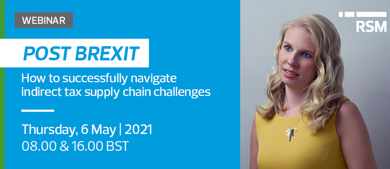 Webinar – Post Brexit: How to successfully navigate indirect tax supply chain challenges